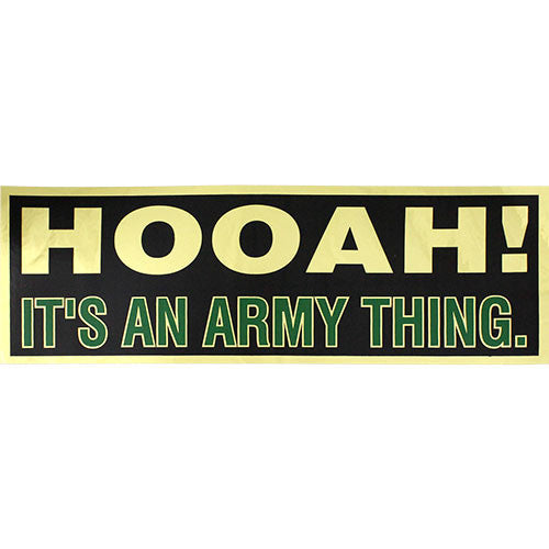 Hooah It's An Army Thing Metallic Bumper Sticker