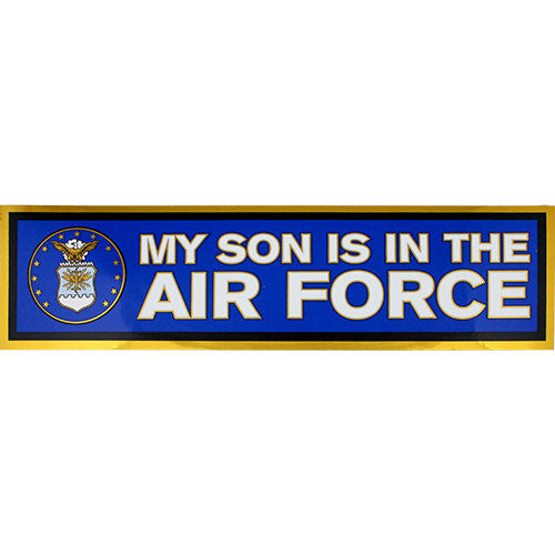 My Son Is In The Air Force Metallic Bumper Sticker