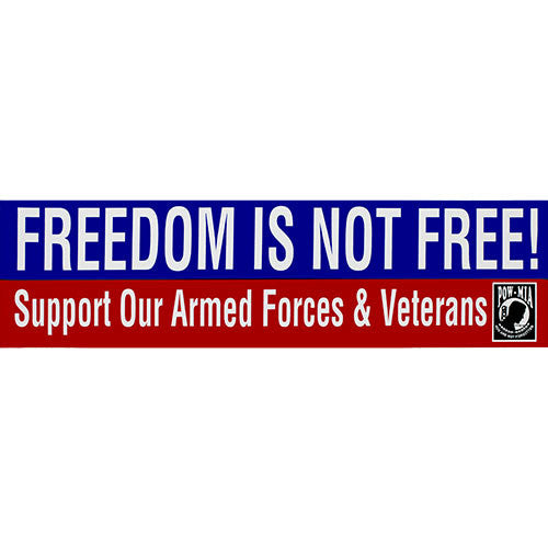 Freedom Is Not Free Bumper Sticker