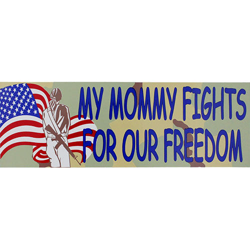 My Mommy Fights For Our Freedom Camo Bumper Sticker