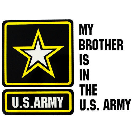 My Brother Is In The U.S. Army With Star Clear Decal