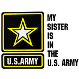 My Sister Is In The U.S. Army With Star Clear Decal