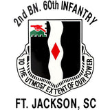 2nd Battalion 60th Infantry Ft. Jackson Clear Decal