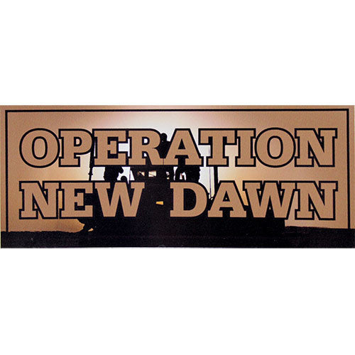 Operation New Dawn Bumper Sticker