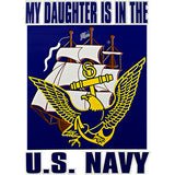 My Daughter Is In The U.S. Navy Eagle, Anchor & Ship Clear Decal
