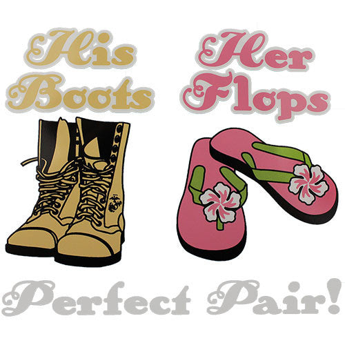 His Boots Her Flops Perfect Pair! Clear Decal