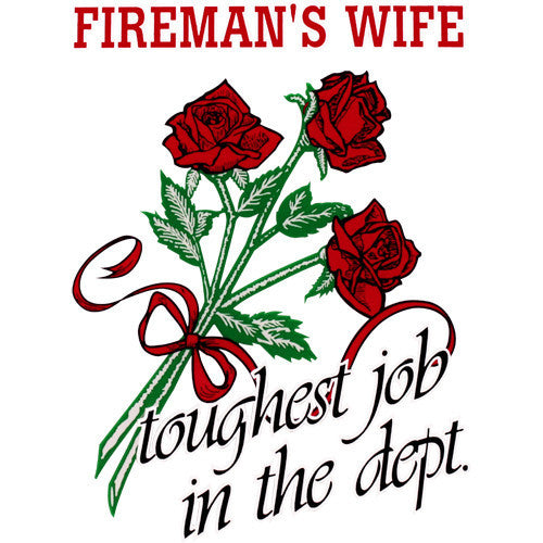 Fireman's Wife Toughest Job In The Department Clear Decal