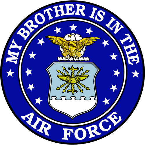 My Brother Is In the Air Force with Crest 4