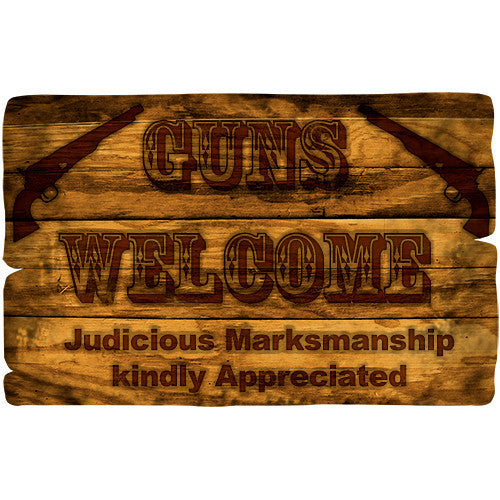 Guns Welcome - Western Sign Sticker