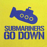 Submariners Go Down T-Shirt