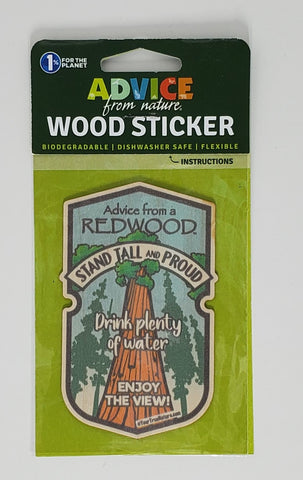 Advice from a Redwood- Wood Sticker
