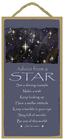Advice from a Star Hanging Wood Sign
