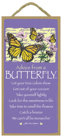Advice from a Butterfly Hanging Wood Sign