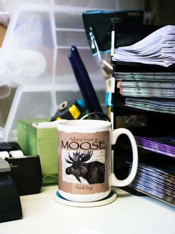 Advice from a Moose Mug