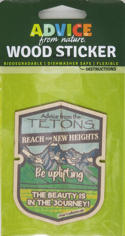 Advice from the Tetons - Wood Sticker