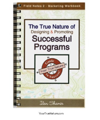 Field Notes - Design and Marketing of Successful Programs