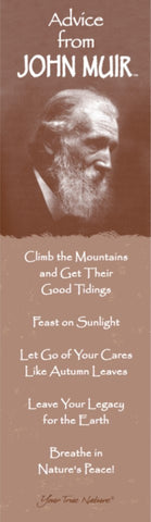 Advice from John Muir - Laminated Bookmark