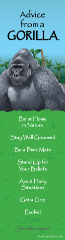 Advice from a Gorilla- Wild Series- Laminated Bookmark