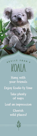 Advice from a Koala- Laminated Bookmark