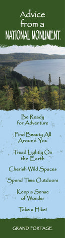 Advice from a National Monument- Grand Portage- Laminated Bookmark