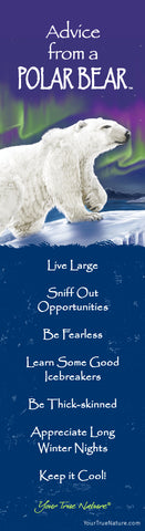 Advice from a Polar Bear- Wild Series- Laminated Bookmark
