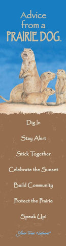 Advice from a Prairie Dog - Laminated Bookmark