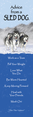 Advice from a Sled Dog Laminated Bookmark