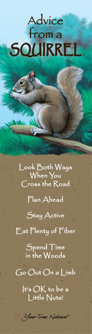 Advice from a Squirrel Laminated Bookmark
