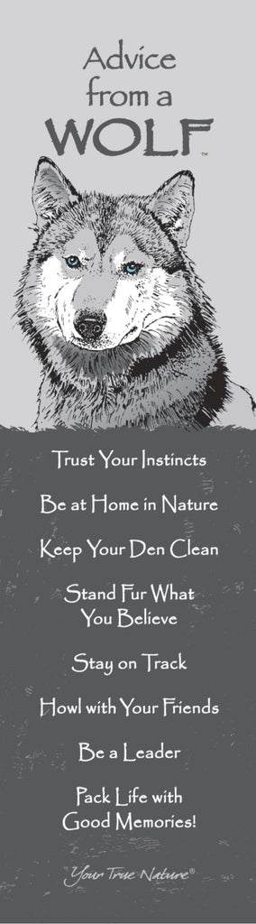 Advice from a Wolf Laminated Bookmark – Your True Nature Inc