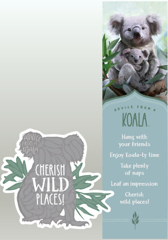 Advice from a Koala Set- Proceeds give back!