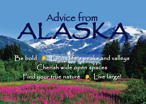 Advice from Alaska Jumbo Magnet