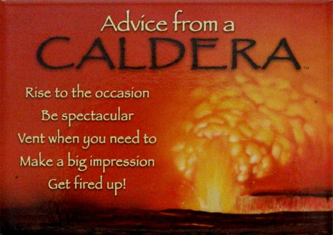 Advice from a Caldera Jumbo Magnet