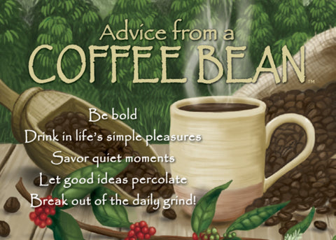 Advice from a Coffee Bean Jumbo Magnet