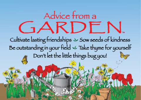 Advice from a Garden Jumbo Magnet