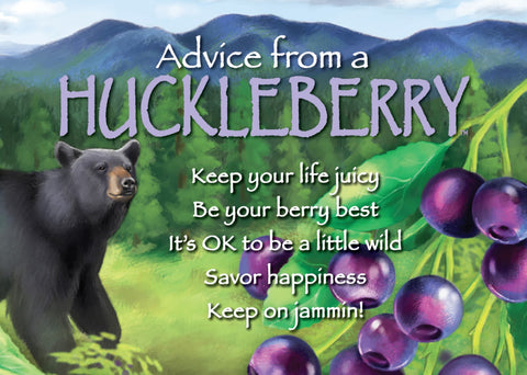 Advice from a Huckleberry Jumbo Magnet