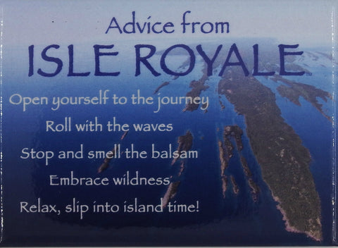 Advice from Isle Royale Jumbo Magnet