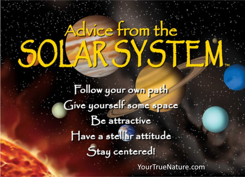 Advice from the Solar System Jumbo Magnet