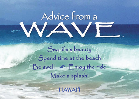 Advice from a Wave- Hawai'i- Jumbo Magnet