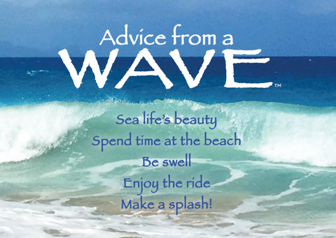 Advice from a Wave- Jumbo Magnet