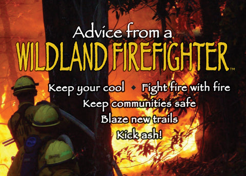 Advice from a Wildland Firefighter Jumbo Magnet