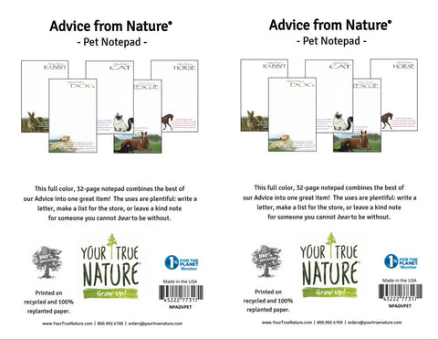 Advice from Nature- Pet Notepad