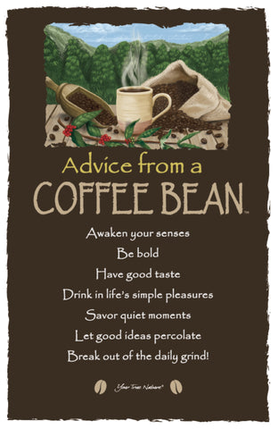Advice from a Coffee Bean Frameable Art Card