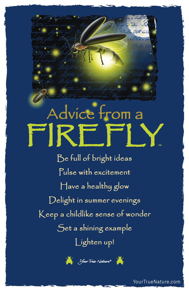 Advice From A Firefly Frameable Art Postcard Your True