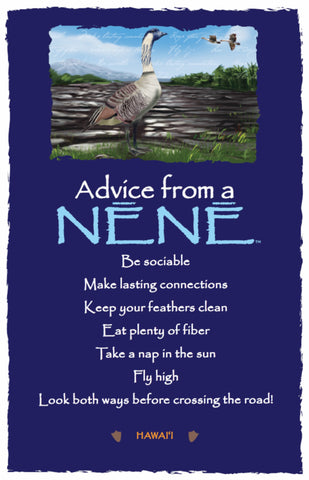 Advice from a Nēnē- Hawai'i- Frameable Art Card