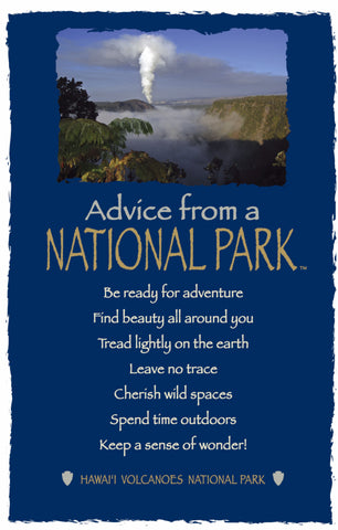 Advice from a National Park- Hawai'i Volcanoes- Frameable Art Postcard