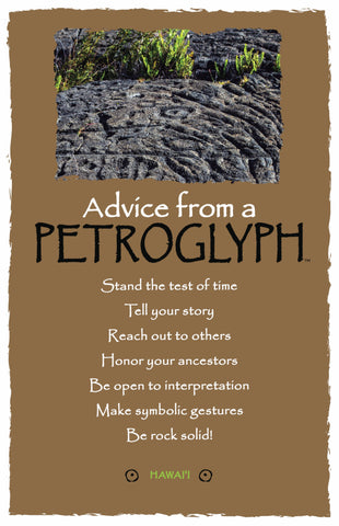 Advice from a Petroglyph- Hawai'i Frameable Art Card