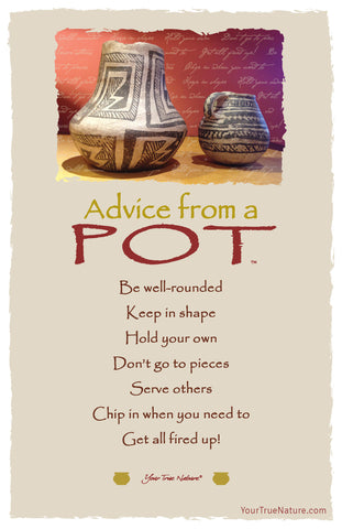Advice from a Pot Frameable Art Postcard