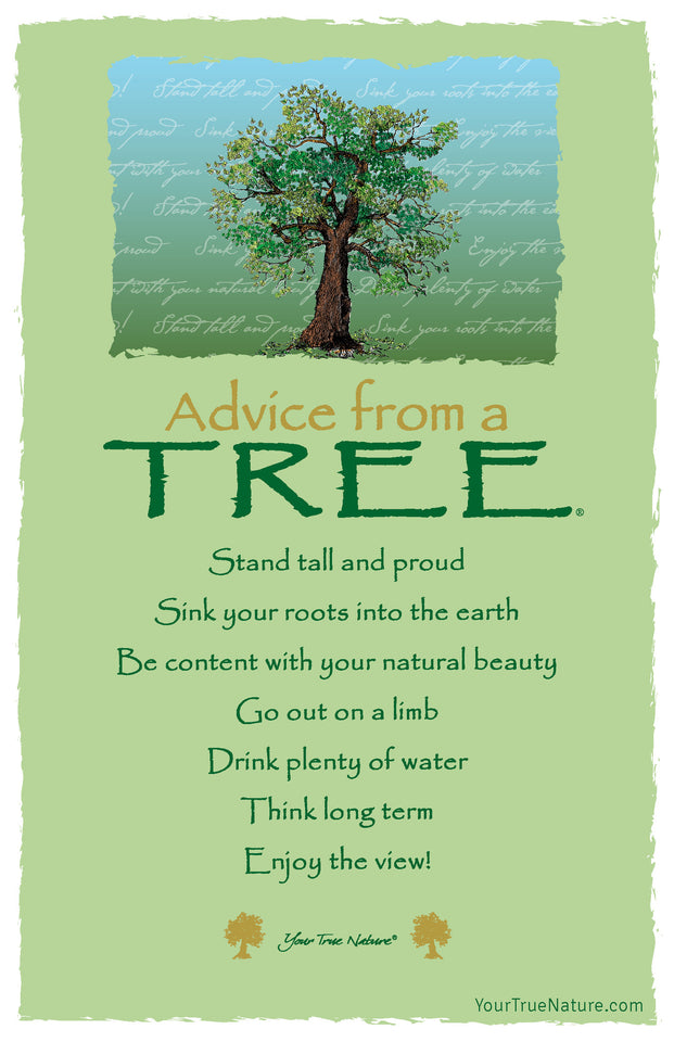 Advice From A Tree 7 Line Poem Frameable Art Card Your True Nature Inc Our selection of tree poetry focuses on poems that are about tree and easy to comprehend. usd