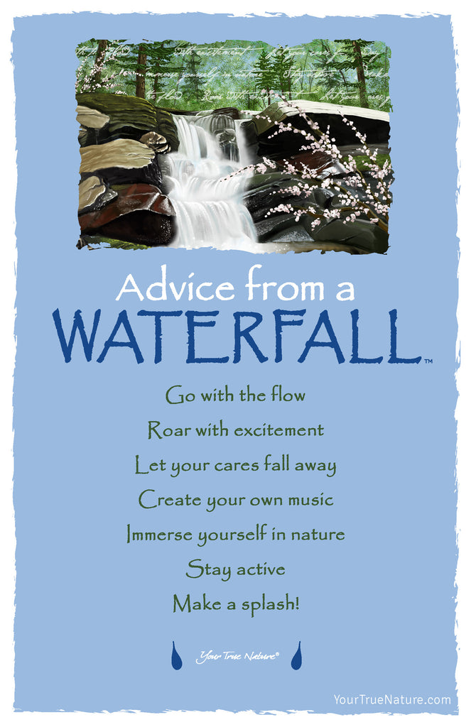 Advice From A Waterfall Frameable Art Postcard Your True