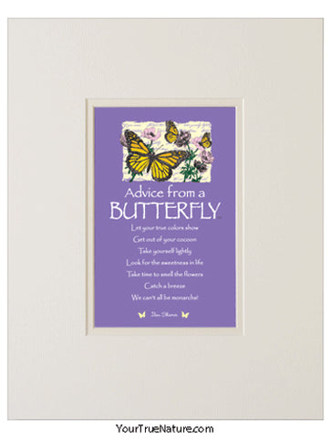 Advice from a Butterfly Matted Print